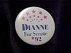 Dianne For Senate 92, pin back button