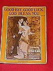 Good-Bye,Good Luck, God Bless You, sheet music 1914