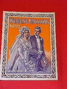 Wedding Blossoms, Waltzes, sheet music 1912