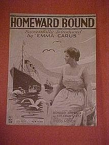 Homeward Bound,Emma Carus, music 1917