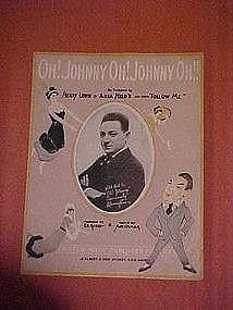 Oh Johnny Oh Johnny Oh Johnny Oh, sheet music 1917