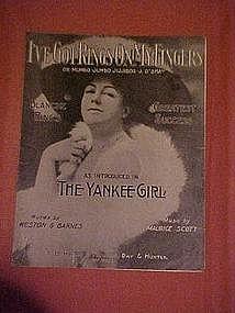 I've got rings on my fingers, from The Yankee Girl 1909