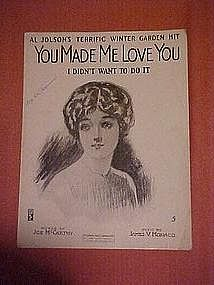 Al Jolson's You made me love you, 1913