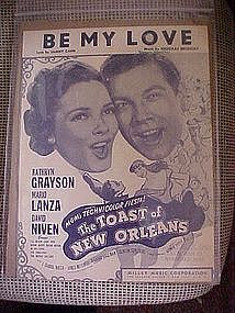"Be My Love, music from ""The Toast of New Orleans"""