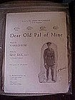 Dear old Pal of Mine, WWl music, by Harold Robe 1918