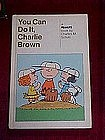Peanuts Book, You can do it Charlie Brown. 1963