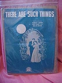 There are such things, sheet music 1942