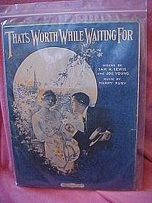 That's worth while waiting for, sheet music 1919
