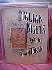 Italian Nights Waltz by Theo. M. Tobani,  music 1897