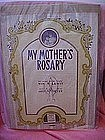 My Mothers Rosary, by Sam M. Lewis and Geo. Meyer