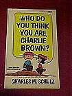Who do you think you are, Charlie Brown?,  paperback