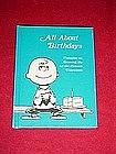 Peanuts, All about Birthdays book, by Hallmark