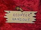 Craft sign, Redneck Hangout