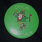 Official Leprechaun, St. Patricks day pin back button
