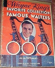 Wayne King's favorite colection. Favorite Waltzes, book