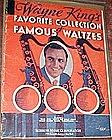Wayne King's favorite colection. Favorite Waltzes, book