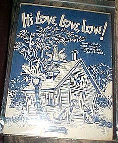 It's love, love, love! sheet music, Mack David, 1943