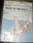 Blues in the night, 1941 Johnny Mercer