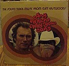 Clint Eastwood, Soundtrack, Any which way you can LP