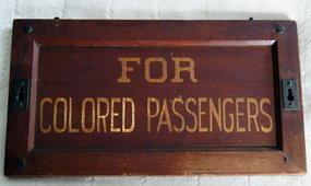 RARE1930 Black Segregation �Jim Crow� COLORED RACE Sign