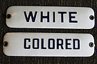 Vintage1940-50 Jim Crow Segregation Signs COLORED WHITE