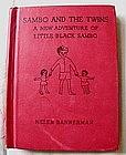 1936 Helen Bannerman �Little Black Sambo and the Twins�