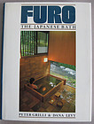 """Furo: The Japanese Bath""  by Peter Grilli & Dana Levy"