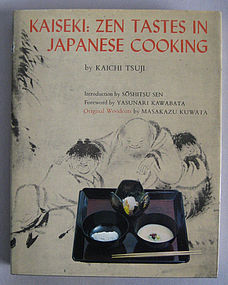 Kaiseki: Zen Tastes in Japanese Cooking by Kaichi Tsuji