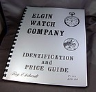 ELGIN Identification and Price Guide Soft Bound 119 pgs Reprint