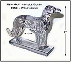 New Martinsville Glass Co. 1950 Wolfhound Figure