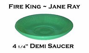 Fire King ~ Jane Ray Jadeite Demitasse Saucer Only