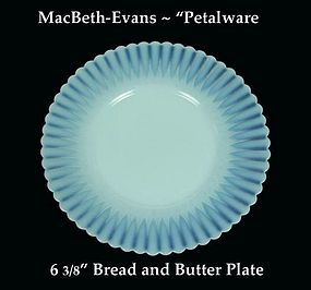 MacBeth-Evans Petalware Bread and Butter Plate