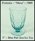 Fostoria Glass ~ Mesa ~ Blue ~ 12 oz Footed Ice Tea