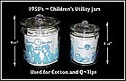 Hocking~Hazel Atlas~Children's Utility Jars W/Graphic's