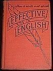 """Effective English"": Edward Frank Allen, 1938"