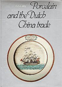 Reference: Porcelain and the Dutch China trade by Jorg