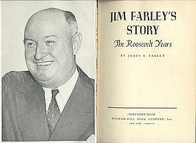 "SIGNED ""Jim Farley's Story, The Roosevelt Years"" 1948"