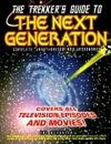 The Trekker's Guide to THE NEXT GENERATION - Star Trek