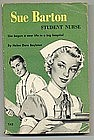 1959 Reprint of SUE BARTON,Student Nurse PB