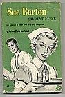 1959 Reprint of SUE BARTON,Student Nurse PB