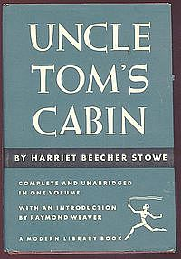 UNCLE TOM'S CABIN or Life Among the Lowly, Stowe HC