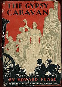 THE GYPSY CARAVAN by Howard Please HC