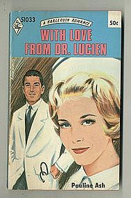 WITH LOVE FROM DR. LUCIEN by Pauline Ash