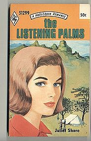 THE LISTENING PALMS by Juliet Shore