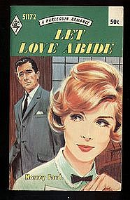 LET LOVE ABIDE by Norrie Ford