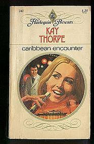 CARIBBEAN ENCOUNTER by Kay Thorpe