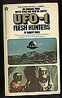 UFO-1 Flesh Hunters by Robert Miall