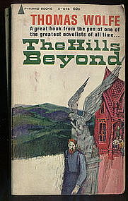 THE HILLS BEYOND by Thomas Wolfe