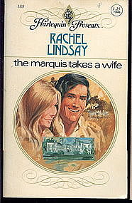 THE MARQUIS TAKES A WIFE by Rachel Lindsay #188