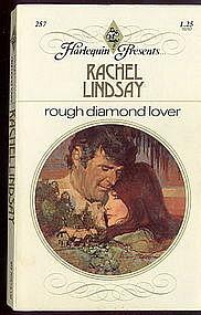 ROUGH DIAMOND LOVER by Rachel Lindsay  #257
